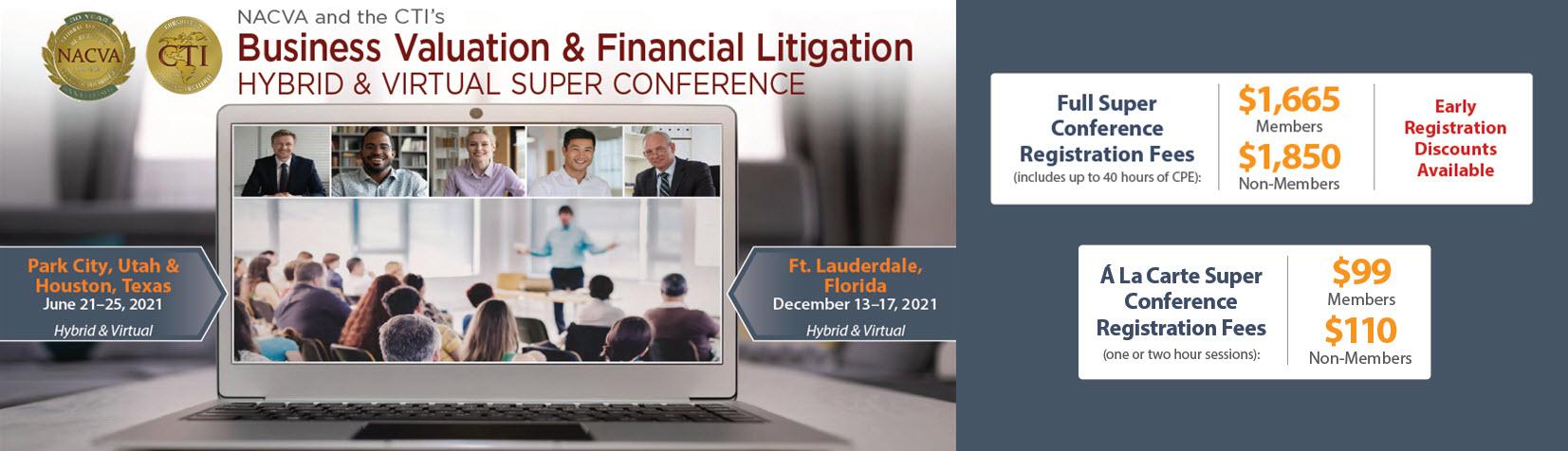 2021 Business Valuation & Financial Litigation Hybrid & Virtual Super Conference   June 21–25, 2021