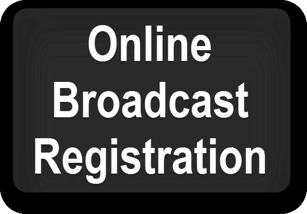 Online Broadcast Registration