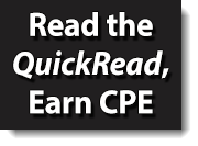 Earn CPE by reading the QuickRead and completing the CPE exam.